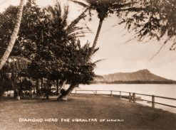Diamond Head the Gibraltar of Hawaii
