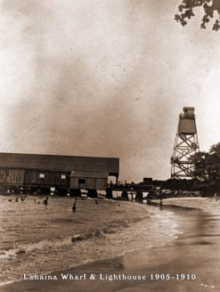 Lahaina Wharf & Lighthouse 1905